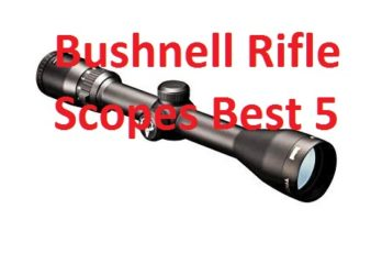 Bushnell Rifle Scopes Best 5